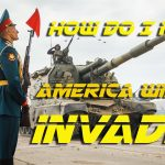 How Do I Know America Will Be Invaded?